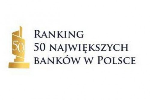"""Znamy zwycięzców rankingu """"50 największych banków w Polsce 2015"""""""