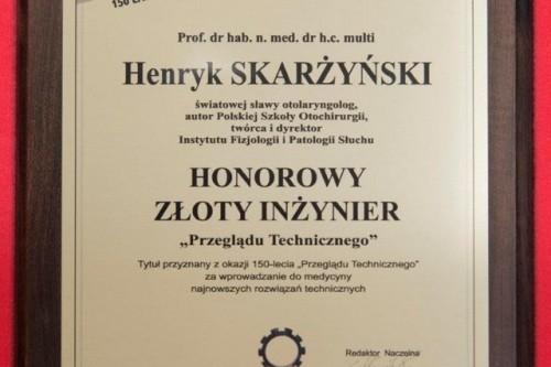 Prof. Henryk Skarżyński Honorowym Złotym Inżynierem