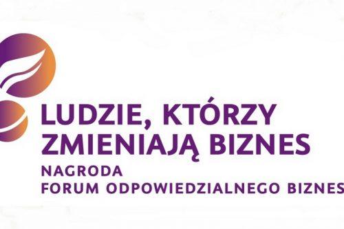 """Forum Odpowiedzialnego Biznesu wybierze """"Ludzi, którzy zmieniają biznes"""" i wspierają różnorodność"""