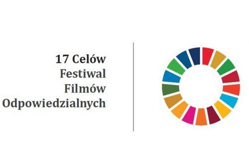 """III Festiwal Filmów Odpowiedzialnych """"17 Celów"""""""