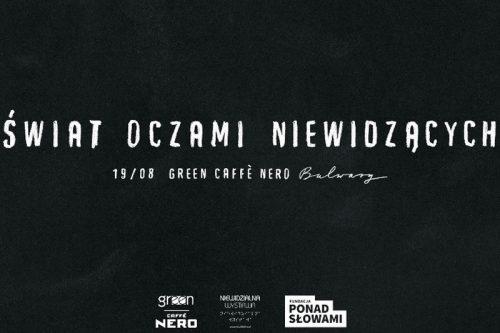 Świat oczami niewidzących w Green Caffè Nero