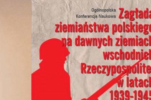 Zagłada ziemiaństwa na kresach – konferencja Polskiego Towarzystwa Ziemiańskiego