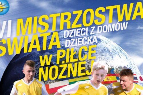 VI Mistrzostwa Świata Dzieci z Domów Dziecka w Piłce Nożnej
