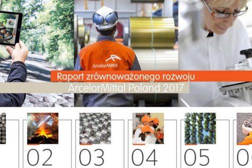 ArcelorMittal Poland dzieli się wynikami swoich działań w raporcie za 2017 rok