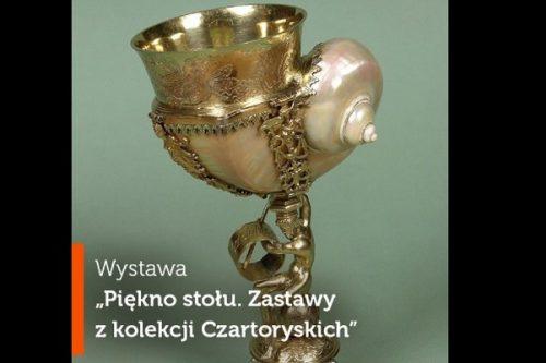 """Wystawa """"Piękno stołu. Zastawy z kolekcji Czartoryskich"""" startuje 8 listopada"""